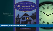 READ THE NEW BOOK Anne s World, Maud s World: The Sacred Sites of L.M. Montgomery PREMIUM BOOK