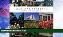 Deals in Books  Martha s Vineyard: Houses and Gardens  Premium Ebooks Online Ebooks