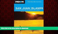 FAVORIT BOOK Moon San Juan Islands: Including Victoria and the Southern Gulf Islands (Moon