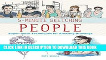 [PDF] 5-Minute Sketching -- People: Super-quick Techniques for Amazing Drawings Popular Collection