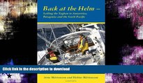 READ BOOK  Back at the helm - sailing the Yaghan to Antarctica, Patagonia and the South Pacific