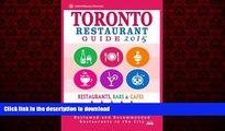 FAVORIT BOOK Toronto Restaurant Guide 2015: Best Rated Restaurants in Toronto - 500 restaurants,