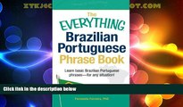 Big Sales  The Everything Brazilian Portuguese Phrase Book: Learn Basic Brazilian Portuguese