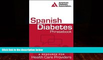 Best Buy Deals  Spanish Diabetes Phrasebook: A Resource for Health Care Providers (Spanish