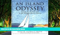 Big Deals  An Island Odyssey: Among the Scottish Isles in the Wake of Martin Martin  Most Wanted
