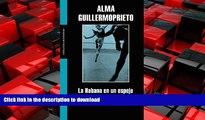 READ ONLINE La Habana en un espejo/ The Habana in a Mirror (Literatura Mondadori/ Mondadori