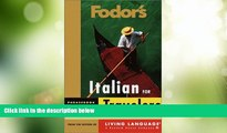 Deals in Books  Fodor s Italian for Travelers (Phrase Book) (Fodor s Languages/Travelers)  Premium