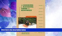 Deals in Books  A Canoeing and Kayaking Guide to Kentucky (Canoe and Kayak Series)  Premium Ebooks
