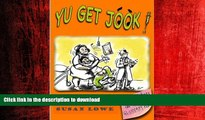 FAVORIT BOOK Yu Get Jook!  Diaries of a Jamaican Medic (Jamaican Diaries Book 2) READ EBOOK