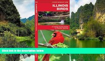 Best Deals Ebook  Illinois Birds: A Folding Pocket Guide to Familiar Species (Pocket Naturalist