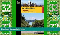 Buy NOW  Best Bike Rides Seattle: Great Recreational Rides in the Metro Area (Best Bike Rides