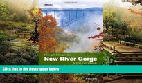 Must Have  Hiking and Biking in the New River Gorge, a Trail User s Guide  Most Wanted