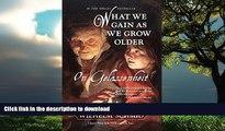 Best book  What We Gain As We Grow Older: On Gelassenheit online to buy
