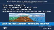 [PDF] Engineered Nanoparticles and the Environment: Biophysicochemical Processes and Toxicity