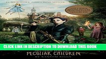 [PDF] Miss Peregrine s Home for Peculiar Children (Miss Peregrine s Peculiar Children Book 1) Full