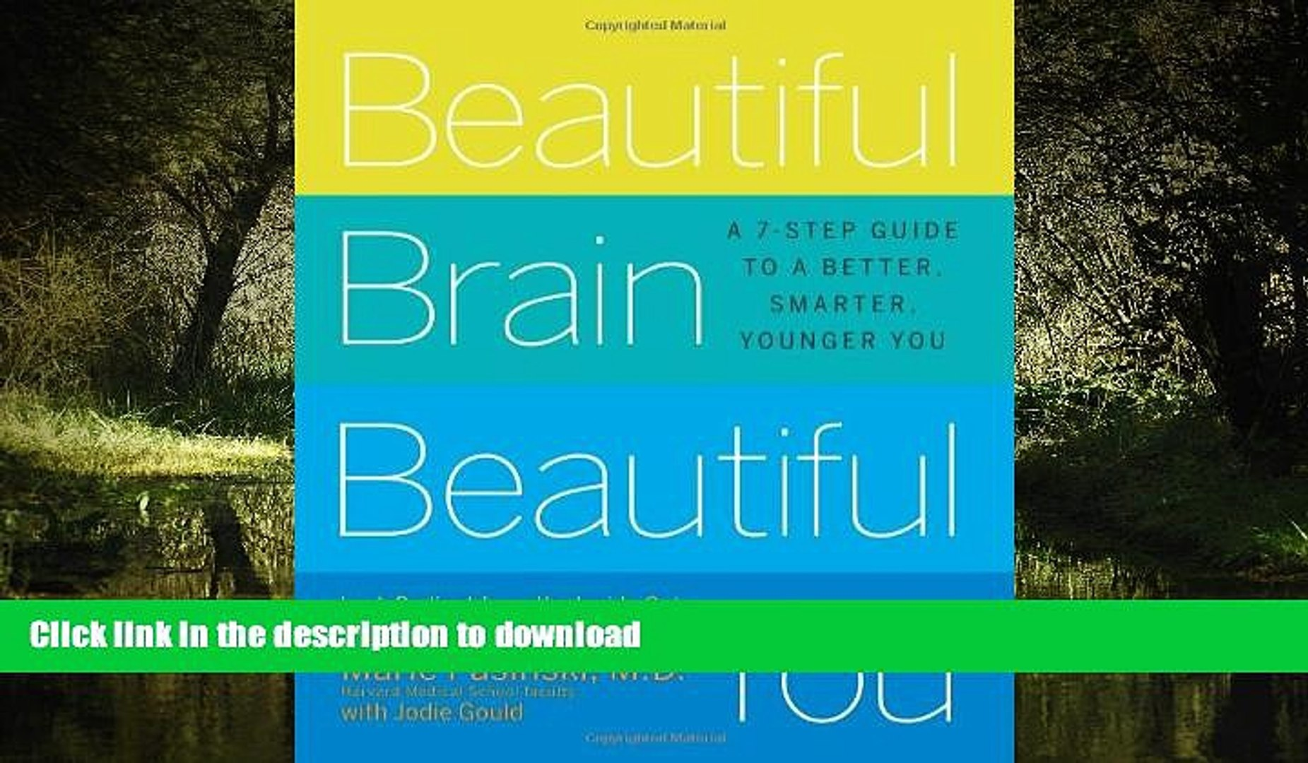 liberty books  Beautiful Brain, Beautiful You: Look Radiant from the Inside Out by Empowering Your