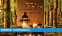 Read book  Thoughts for the Holidays: Finding Permission to Grieve