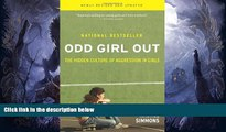 Fresh eBook Odd Girl Out: The Hidden Culture of Aggression in Girls