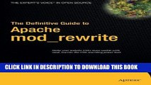 [PDF] FREE The Definitive Guide to Apache mod_rewrite (Definitive Guides (Hardcover)) [Download]