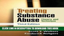 Ebook Treating Substance Abuse, Third Edition: Theory and Technique (Guilford Substance Abuse