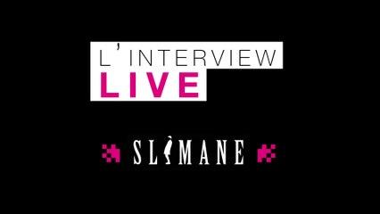 L'interview Live de Slimane