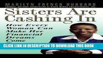 [PDF] FREE Sisters Are Cashing In: How Every Woman Can make Her Financial Dreams Come True