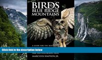 Deals in Books  Birds of the Blue Ridge Mountains: A Guide for the Blue Ridge Parkway, Great Smoky