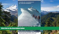 Must Have  Eastern Alps: The Classic Routes: The Classic Routes on the Highest Peaks  READ Ebook