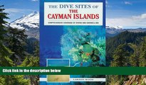 READ FULL  The Dive Sites of the Cayman Islands (Dive Sites of the Cayman Islands, 1997)  Premium