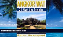 Big Deals  Angkor Wat: 20 Must See Temples (Cambodia Travel Guide Book) (Cambodia Travel Guide
