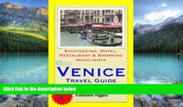 Books to Read  Venice, Italy Travel Guide - Sightseeing, Hotel, Restaurant   Shopping Highlights