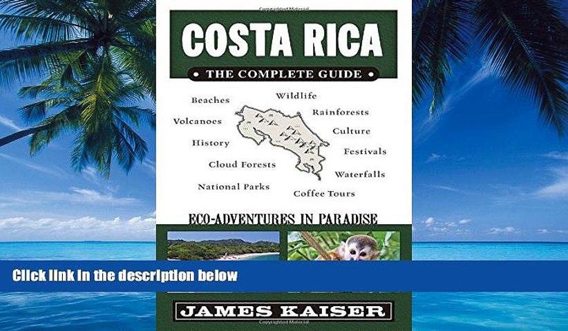 Books to Read Costa Rica: The Complete Guide, Ecotourism in Costa Rica (Full Color Travel Guide) | Godialy.com