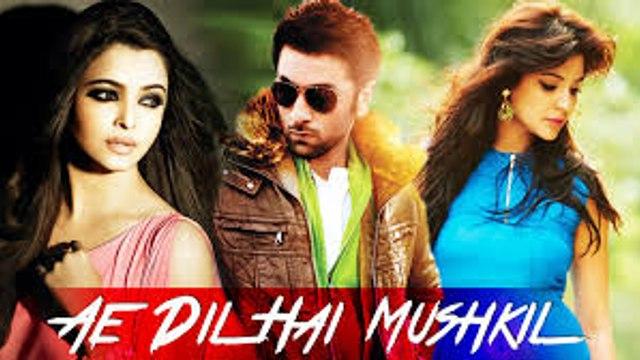 Ay dil hy mushkil film new     pakistani dramas indian dramas films  bin roey drama sanaam drama dewana drama r