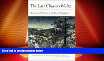 Big Deals  The Last Cheater s Waltz: Beauty and Violence in the Desert Southwest  Best Seller