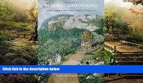 READ FULL  Making Mountains: New York City and the Catskills (Weyerhaeuser Environmental Books)