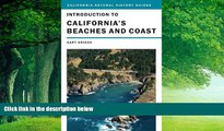 Big Deals  Introduction to California s Beaches and Coast (California Natural History Guides)