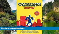 Deals in Books  Wonderdads Boston: The Best Dad/Child Activities, Restaurants, Sporting Events