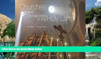 Big Deals  Churches and Monasteries in the Holy Land  Full Ebooks Most Wanted