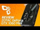 Placa de vídeo ZOTAC GTX 1060 Mini [Review] - TecMundo