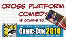 Comic-Con 2010 Stand-up Comedy FOR NERDS BY NERDS -- Cross Platform Comedy Will There !!
