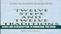 Best Seller Twelve Steps and Twelve Traditions Free Read