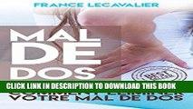 Read Now Mal De Dos  Comment Éliminer Votre Mal De Dos (Mal de dos, dos, courbature, éliminer