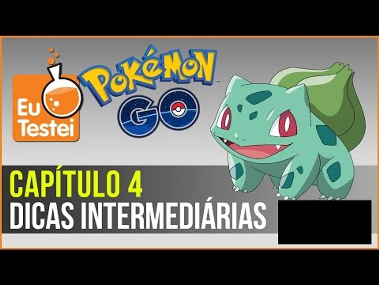 Dicas intermediárias pra jogar Pokémon Go - Série EuTestei Pokémon Go