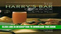 Best Seller The Harry s Bar Cookbook: Recipes and Reminiscences from the World-Famous Venice Bar