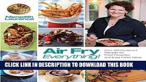 Ebook Air Fry Everything: Foolproof Recipes for Fried Favorites and Easy Fresh Ideas by Blue Jean