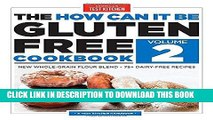 Best Seller The How Can It Be Gluten-Free Cookbook Volume 2 Free Read