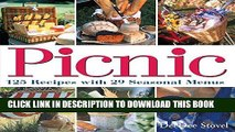 Best Seller Picnic: 125 Recipes with 29 Seasonal Menus Free Read