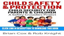 Best Seller Child Safety   Protection: Child Security for Parents   Children (A Safety Crusaders