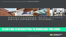 [PDF] Professional Real Estate Development: The ULI Guide to the Business, 3rd Edition Full Online