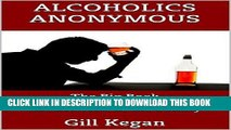Best Seller Alcoholics Anonymous: The Big Book on Understanding and Helping an Alcoholic in the
